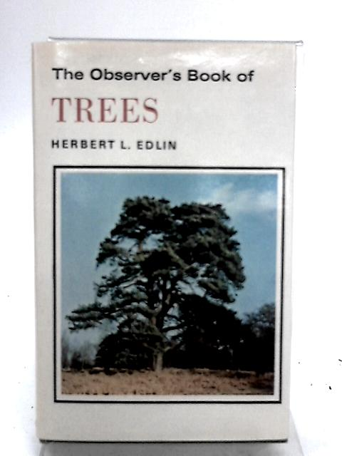 The Observer's Book of Trees by Edlin
