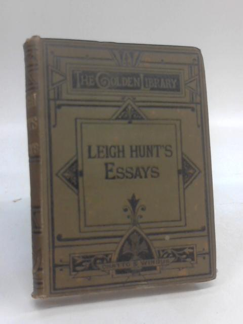 "A TALE FOR A CHIMNEY CORNER And Other Essays From The ""Indicator"", 1819-1821 by Leigh Hunt"