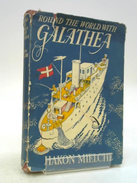 Round the World with Galathea by Hakon Mielche