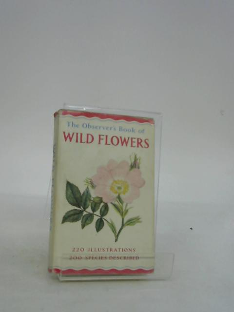The Observer's Book of Wild Flowers by Stokoe, W. J.