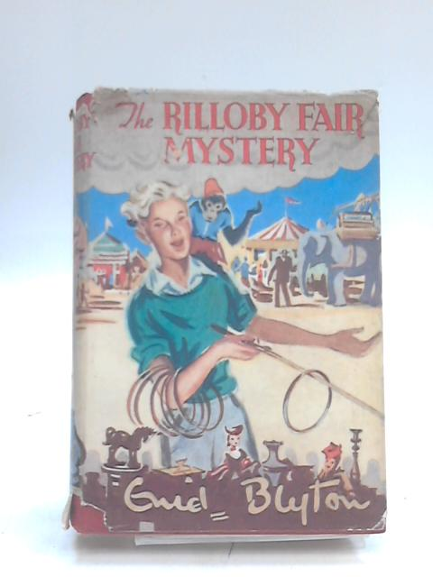 The Rilloby Fair mystery - by Blyton