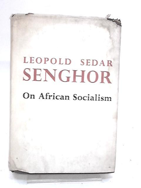 On African Socialism by Leopold Sedar Senghor