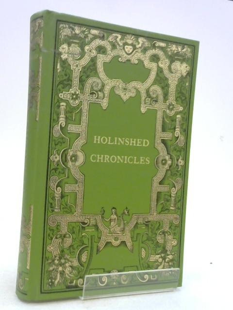 Chronicles. Introduction and Commentary By Michael Wood. by Holinshed. Raphael