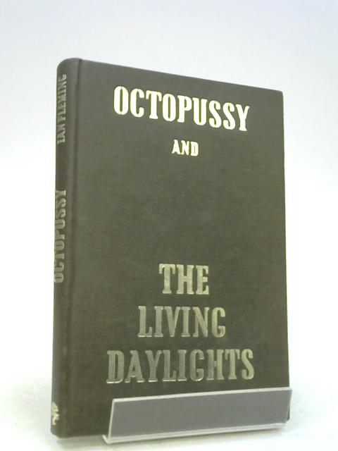 Octopussy and The Living Daylights by I.Fleming