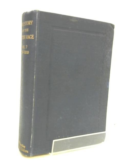 The Story of the British Race, vol. VII: Georgian England 1714-1820 by Cunnington, S.