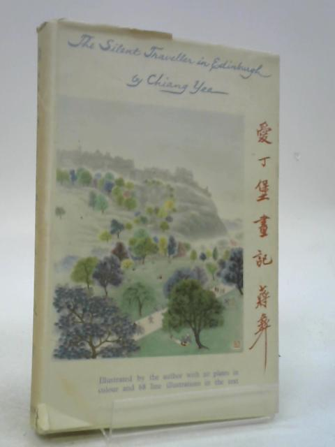 The Silent Traveller in Edinburgh by Chiang Yee