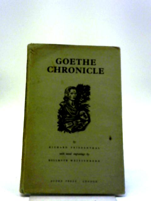 Goethe Chronicle By Richard Friedenthal