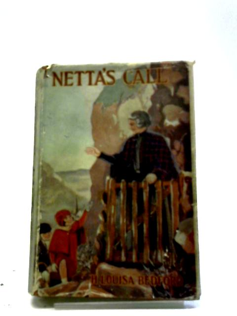 Netta's Call By H.L.Bedford