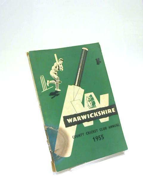 Warwickshire County Cricket annual 1955 By W G Wanklyn