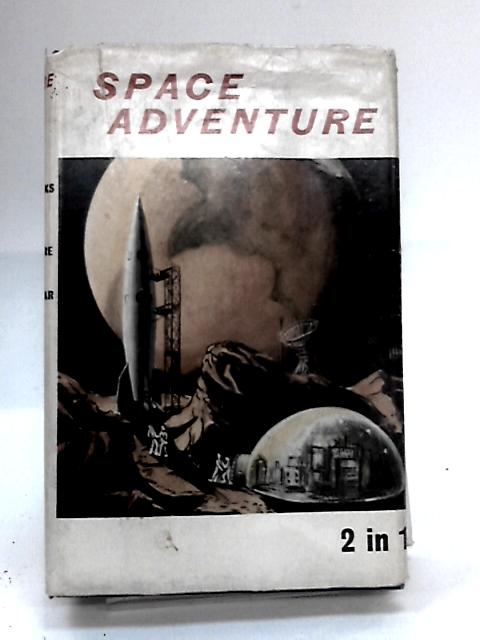 Adventure In Space By Patrick Moore & Angus MacVicar:
