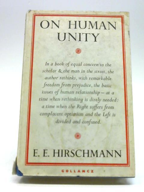 On human unity By Hirschmann, Edward Elkan