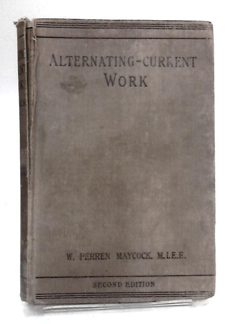 Alternating Current Work By Maycock