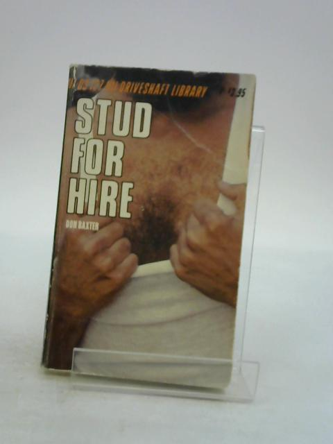 Stud for Hire By Don Baxter
