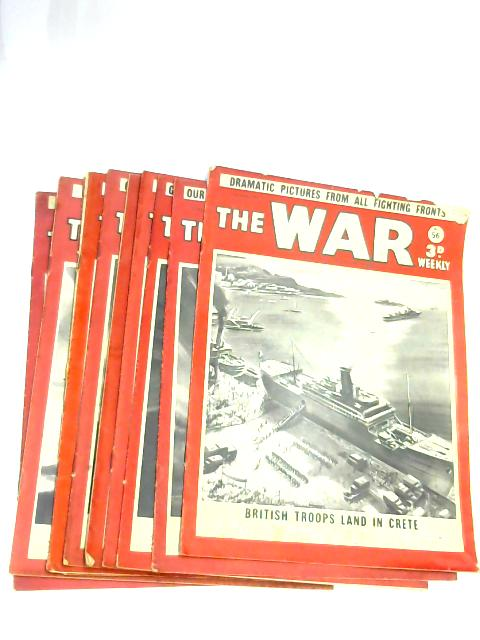 The War incorporating the The War Pictorial, 15th November 1940 - 17th January 1941 By Unknown