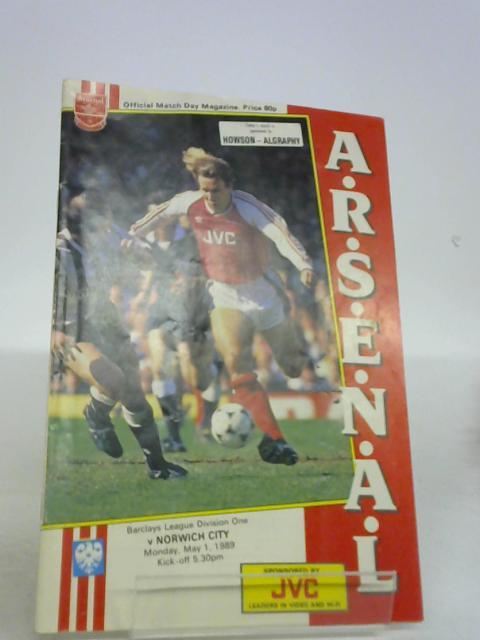 Arsenal v Norwich City Official Match Day Magazine May 1 1989 By unknown