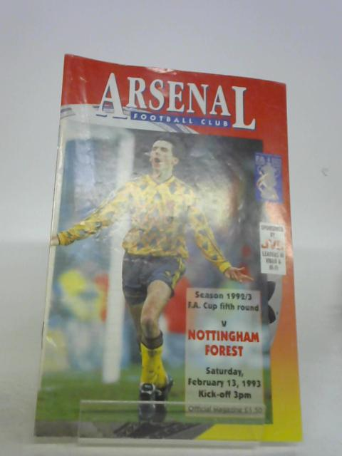Arsenal v Nottingham Forest Official Match Day Magazine February 13 1993 By unknown