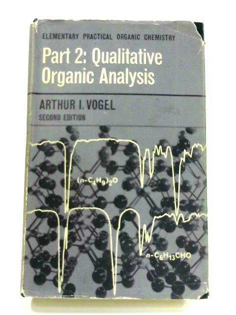 Image Is Loading Elementary Practical Organic Chemistry Part 2 Book A I