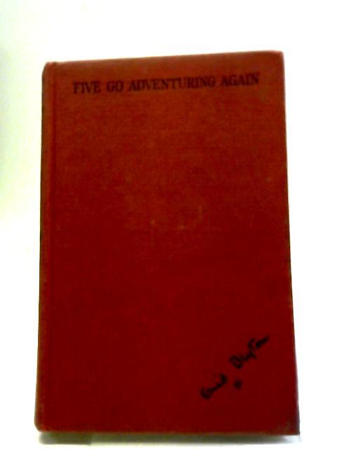 Five Go Adventuring Again by Enid Blyton