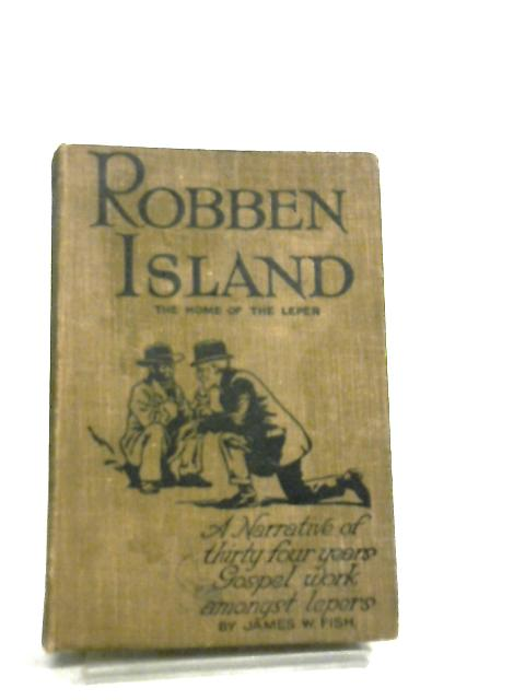 Robben Island By James W. Fish