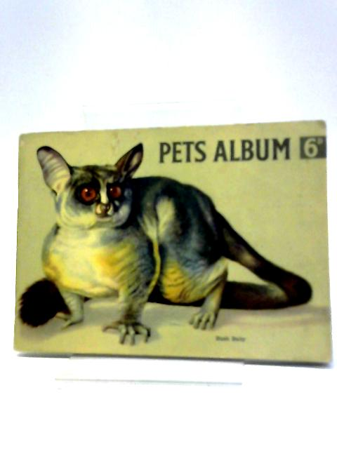 Hornimans - Blenders And Packers Of Fine Teas Since 1826 - Picture Card Album - Pets Album. By Maxwell Knight