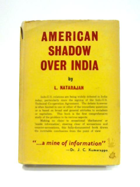 American Shadow Over India by L. Natarajan