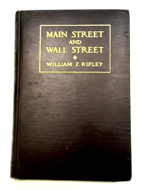 Main Street and Wall Street By Ripley