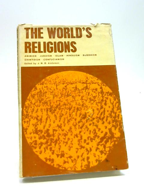The World's Religions by J.N.D. Anderson