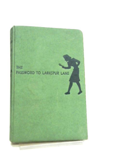 The Password to Larkspur Lane by Carolyn Keene