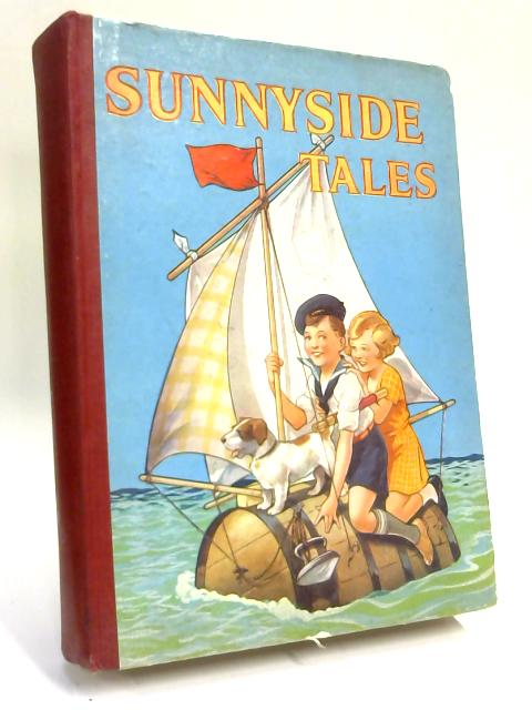 Sunnyside Tales by Unknown