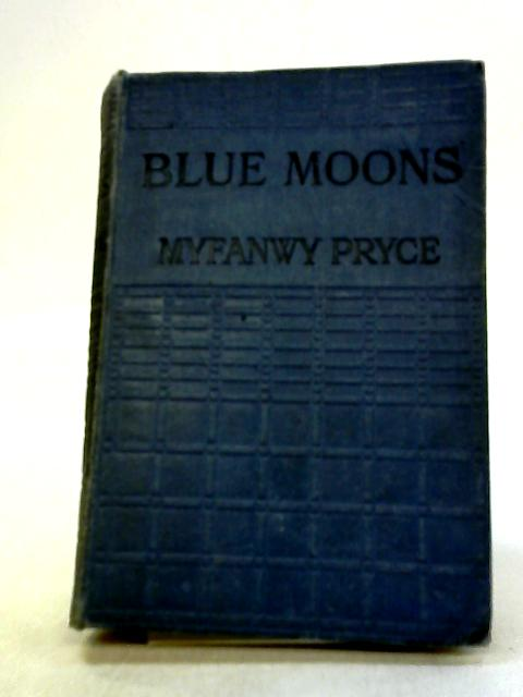 Blue Moons by Myfanwy Pryce