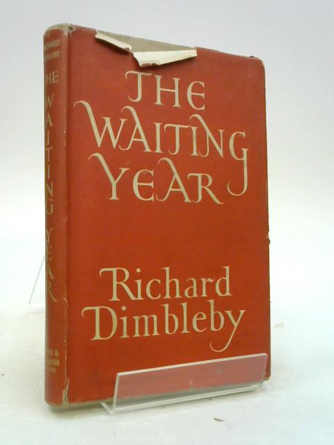 The Waiting Year by Richard Dimbleby