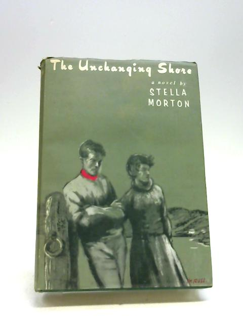 The unchanging shore by Morton, Stella