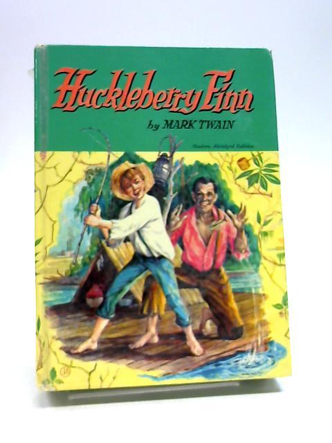 Mark Twain's Huckleberry Finn: Tom Sawyer's Comrade (Abridged) by Mark Twain ( Samuel Clemens )