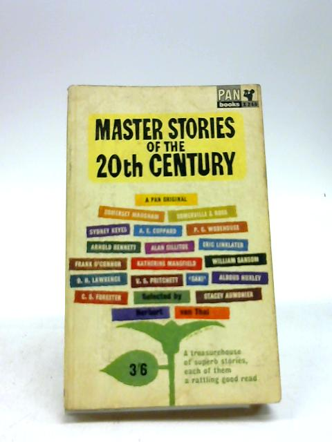 Master Stories of the Twentieth Century by Herbert Van Thal