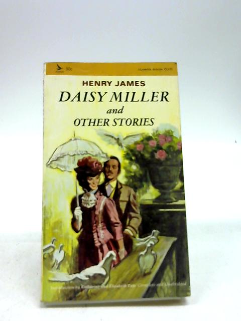 Daisy Miller and Other Stories by James, Henry