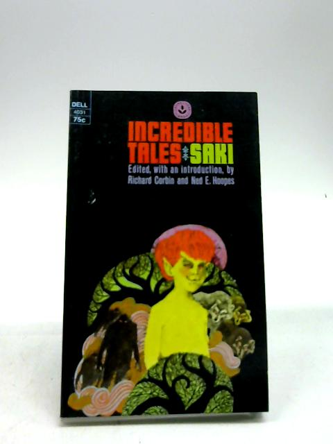 Incredible Tales - Saki by Richards Corbin and Ned E. Hoopes - Edited By