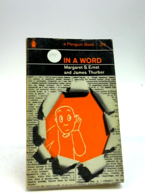 In a Word by Margaret S Ernst and James Thurber