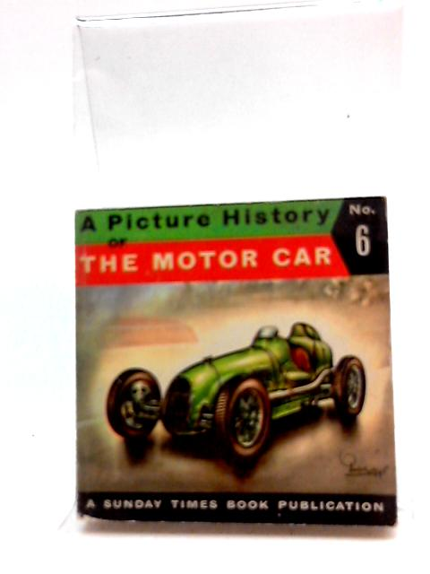A Picture History Of The Motor Car No. 6 by Piet Olyslager