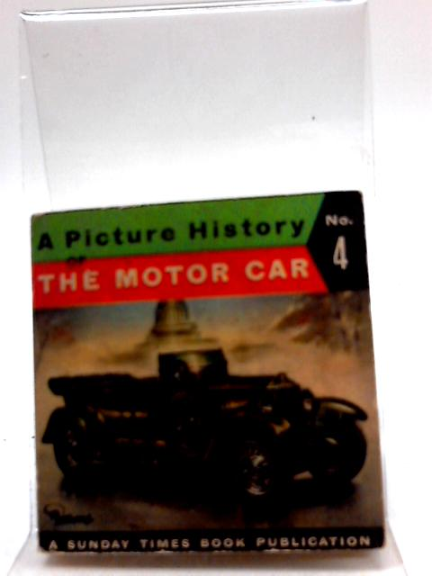 A Picture History Of The Motor Car No. 5 by Piet Olyslager
