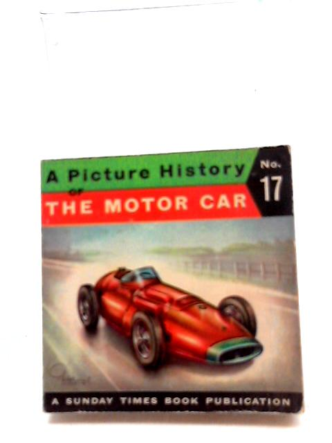 A Picture History Of The Motor Car No. 17 by Piet Olyslager