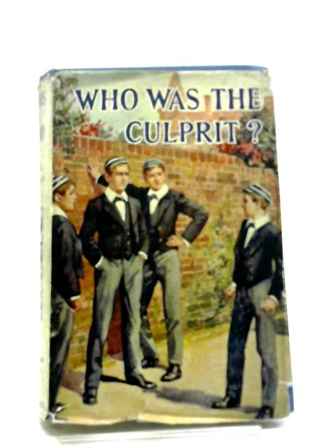 Who Was The Culprit? by Jennie Chappell