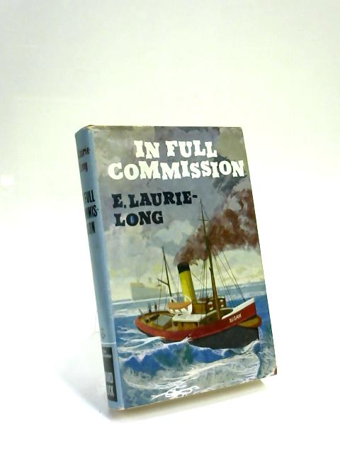 In Full Commission by Ernest Laurie-Long