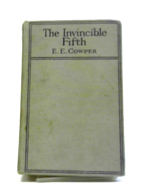 The Invincible Fifth by E E Cowper