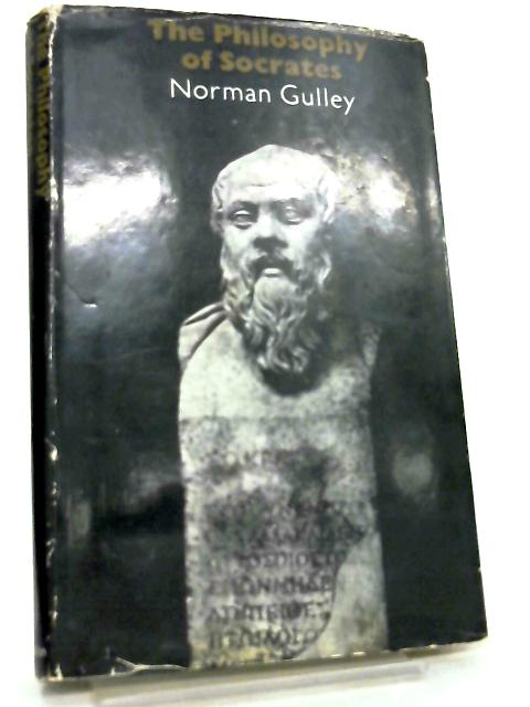 Philosophy of Socrates By Norman Gulley