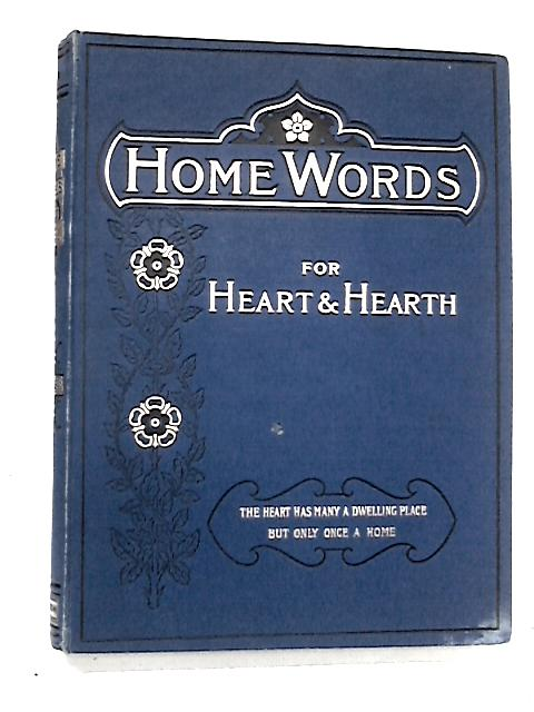 Home Words for Heart and Hearth 1895 by Charles bullock