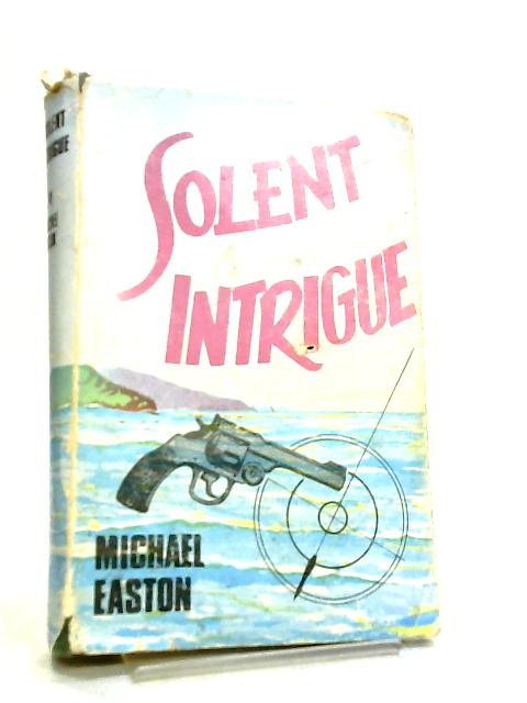 Solent Intrigue by Michael Easton