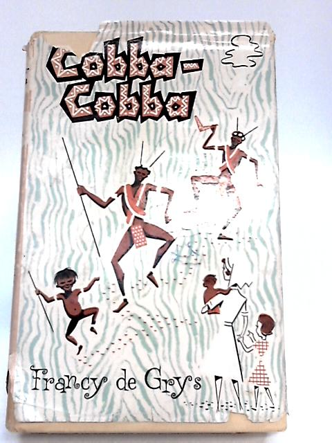Cobba Cobba by Francy De Grys