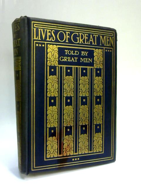 Lives of Great Men by Richard Wilson