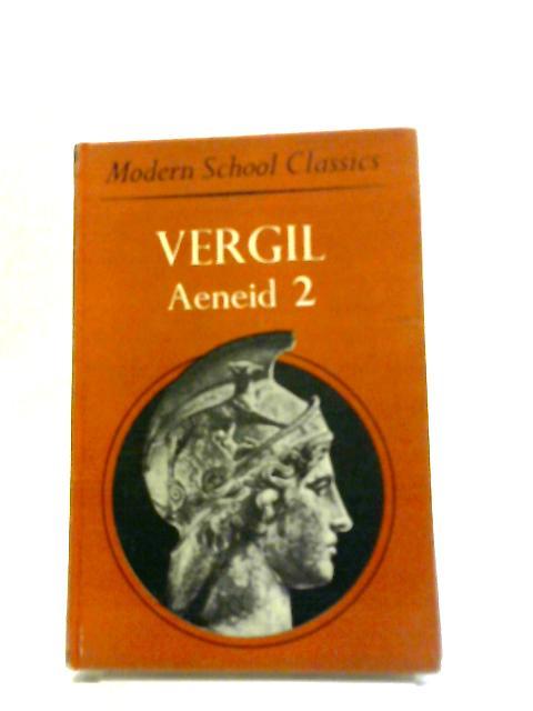 Aeneid: Bk. 2 (Modern School Classics) by Virgil