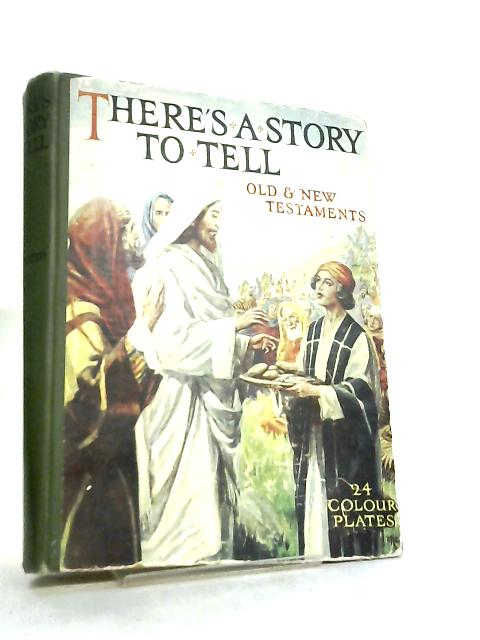 Theres A Story to Tell by Blanche Winder